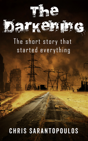 The Darkening - Short Story by Chris Sarantopoulos