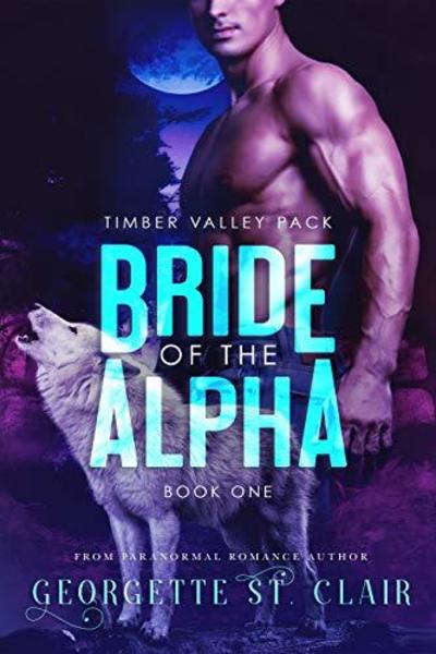 Bride of the Alpha by Georgette St. Clair