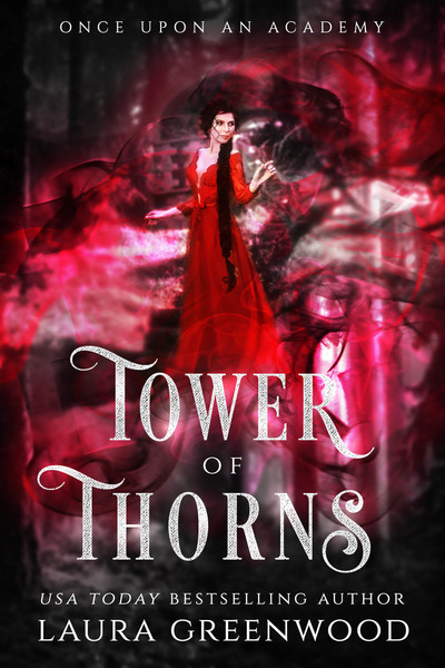 Tower Of Thorns by Laura Greenwood