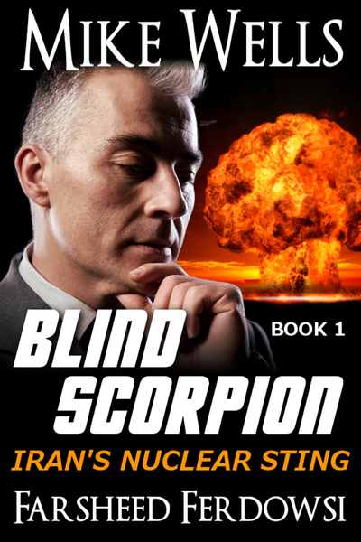 Blind Scorpion, Book 1 by Mike Wells