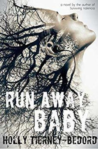 Run Away Baby by Holly Tierney-Bedord