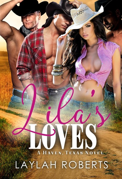 Lila's Loves by Laylah Roberts