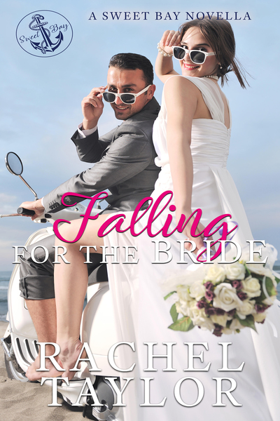 Falling for the Bride by Rachel Taylor