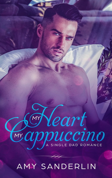 My Heart and My Cappuccino by Amy Sanderlin