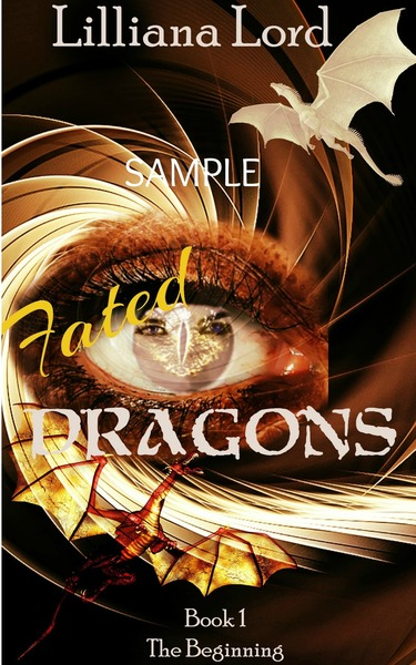 Fated Dragons Book 1 The Beginning by Lilliana Lord