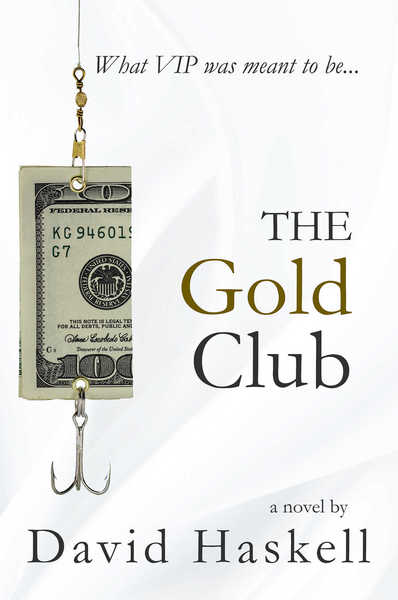 The Gold Club by David Haskell