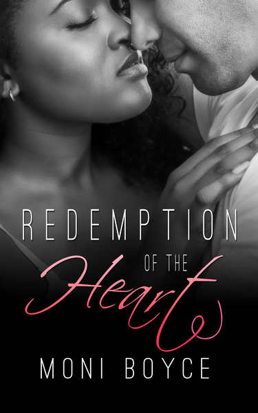 Redemption of the Heart by Moni Boyce