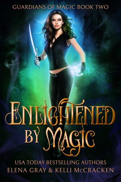 Enlightened by Magic by Kelli McCracken