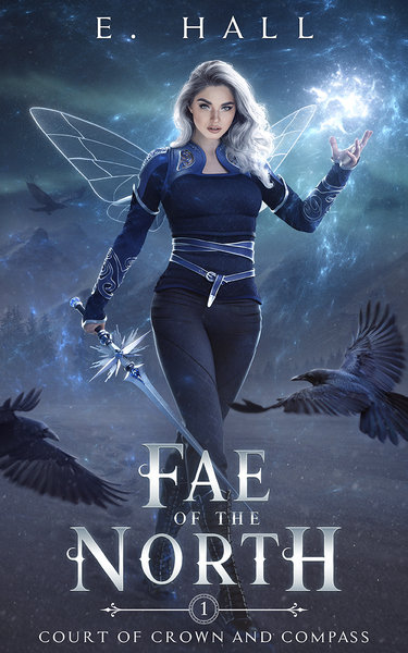 Fae of the North by E. Hall