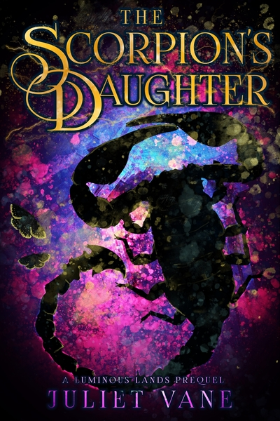 The Scorpion's Daughter by Juliet Vane