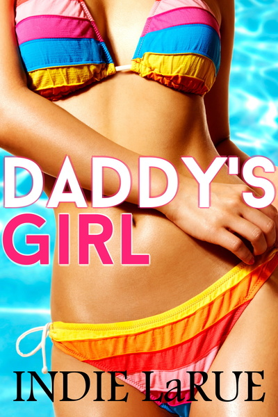 Daddy's Girl by Indie LaRue