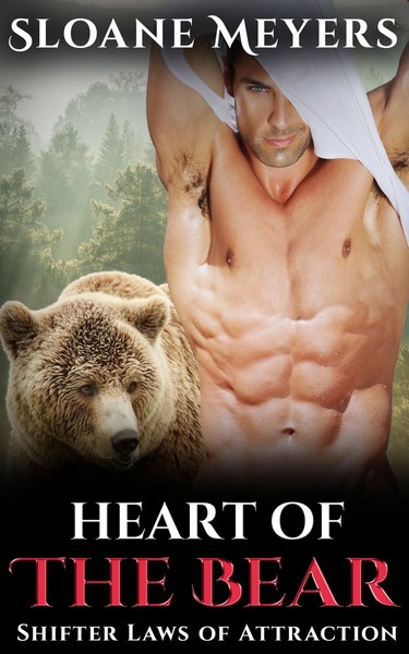 Heart of the Bear by Sloane Meyers