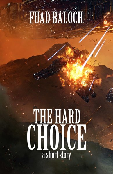 The Hard Choice by Fuad Baloch