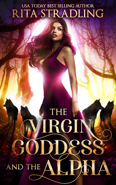 The Virgin Goddess and the Alpha by Rita Stradling
