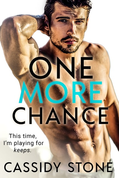 One More Chance by Cassidy Stone
