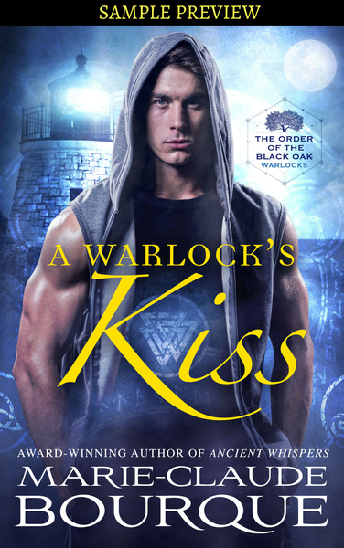 A WARLOCK'S KISS - SAMPLE PREVIEW by Marie-Claude Bourque