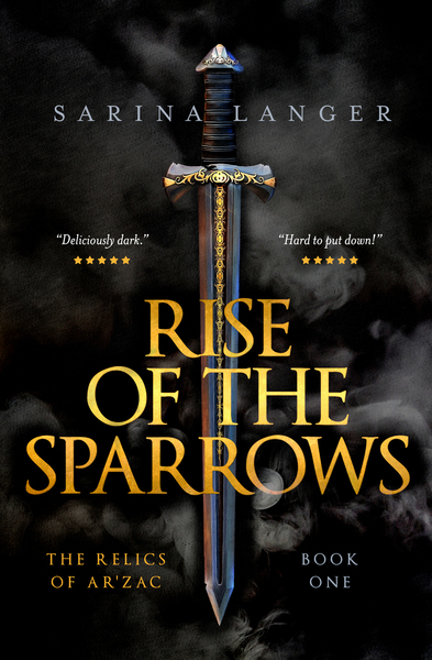 Rise of the Sparrows by Sarina Langer