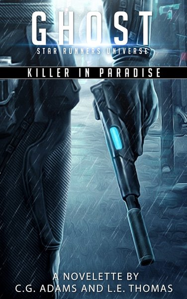 Killer in Paradise: A Star Runners Universe Novelette by L.E. Thomas