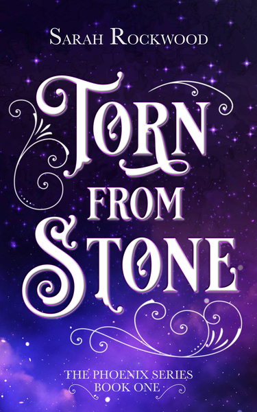 Torn From Stone by Sarah Rockwood