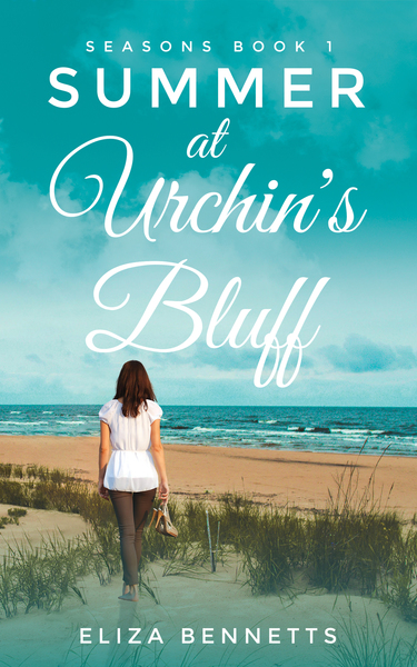 Summer at Urchin's Bluff (Seasons - Book 1) by Eliza Bennetts
