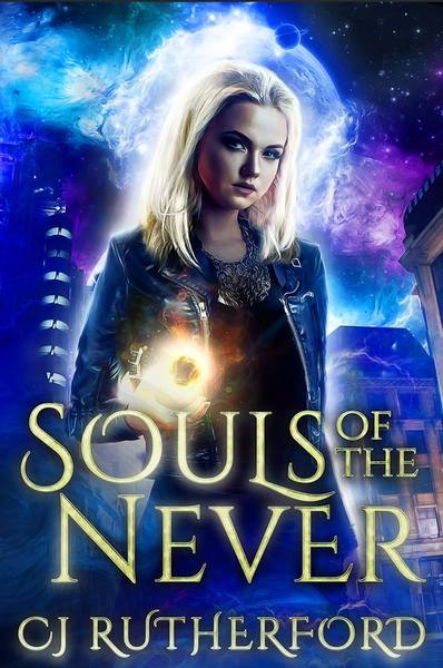 Souls of the Never by CJ Rutherford