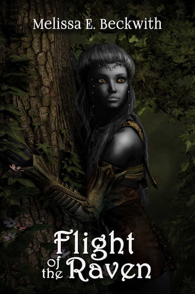 Flight of the Raven (A The Sword of Rhiannon Prequel) by Melissa E. Beckwith