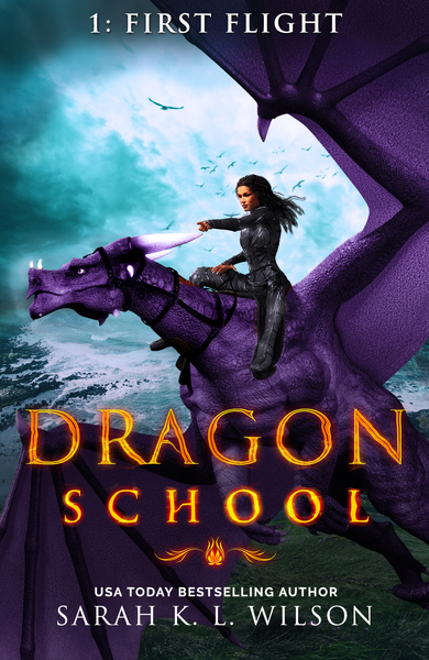 Dragon School: First Flight by Sarah K. L. Wilson