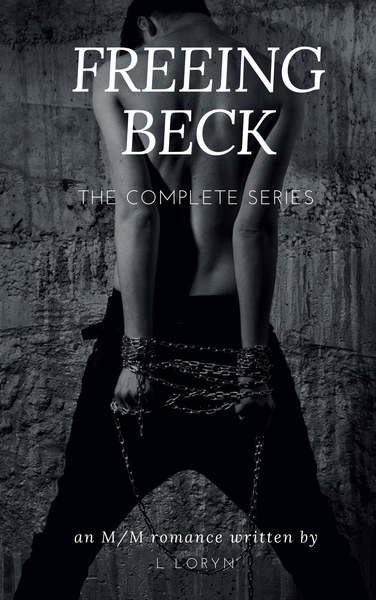 Freeing Beck by L Loryn