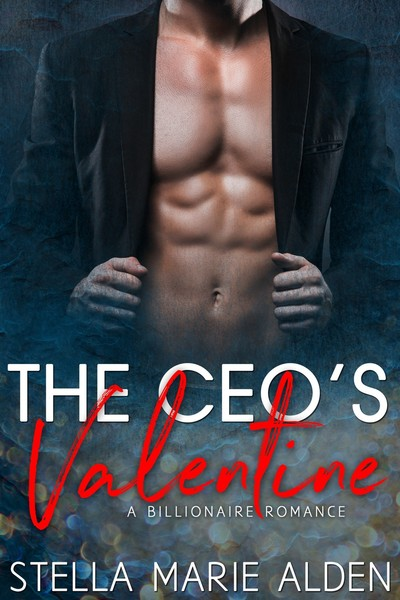 The CEO's Valentine by Stella Marie Alden