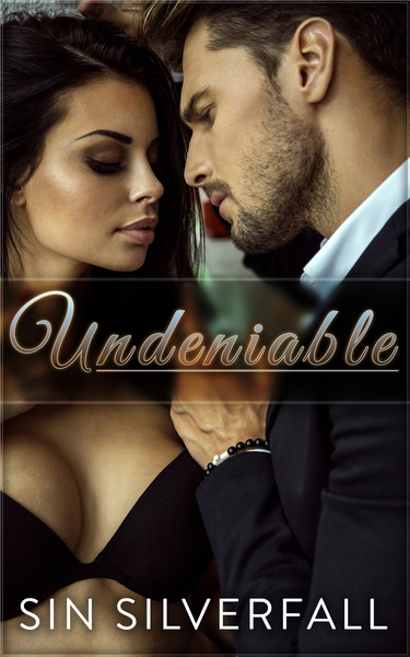 Undeniable by Sin Silverfall