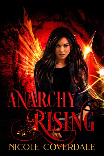 Anarchy Rising by Nicole Coverdale