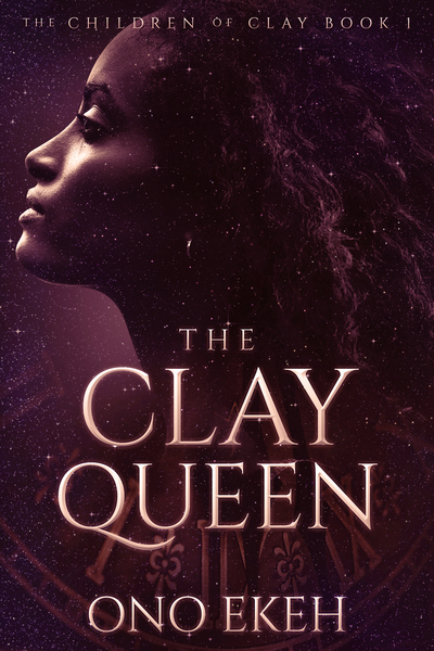 The Clay Queen by Ono Ekeh
