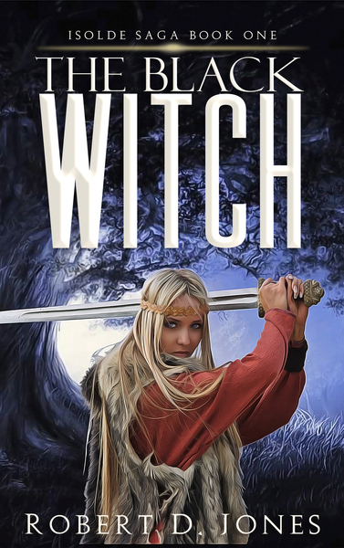 The Black Witch by Robert D. Jones