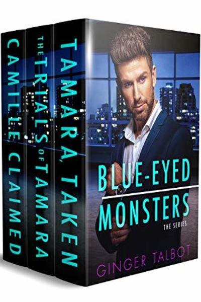 Blue Eyed Monsters by Ginger Talbot