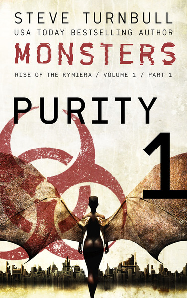 MONSTERS: PURITY by Steve Turnbull