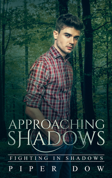 Approaching Shadows by Piper Dow