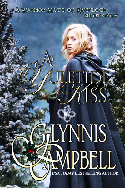 A Yuletide Kiss by Glynnis Campbell