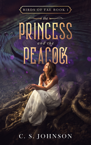 The Princess and the Peacock by C. S. Johnson