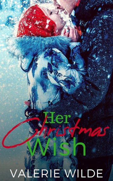 Her Christmas Wish by Valerie Wilde
