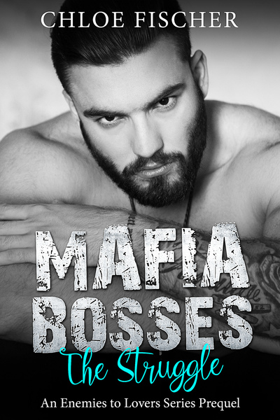 The Struggle; Mafia Bosses Prequel by Stiletto Publishing