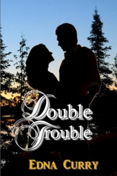 Double Trouble by Edna Curry