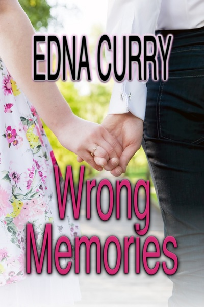 Wrong Memories - preview by Edna Curry