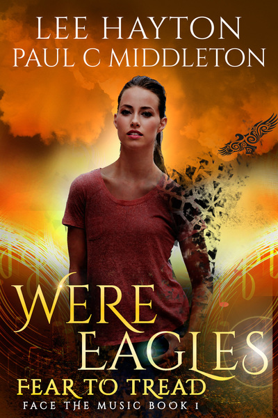 WereEagles Fear to Tread by Lee Hayton
