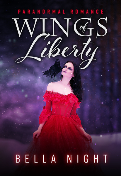 Wings of Liberty by Bella Night