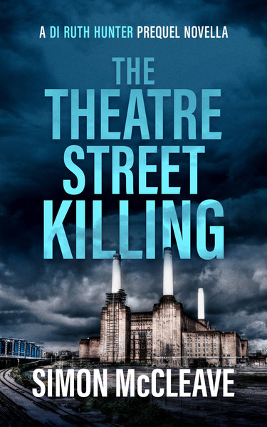 THE THEATRE STREET KILLING by Simon McCleave