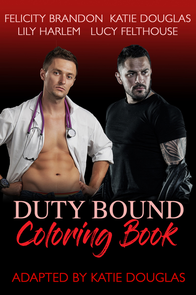 Duty Bound Coloring Book by Katie Douglas