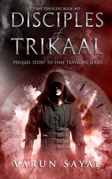 Disciples of Trikaal by Varun Sayal