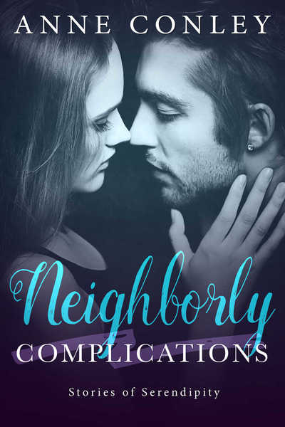 Neighborly Complications by Anne Conley
