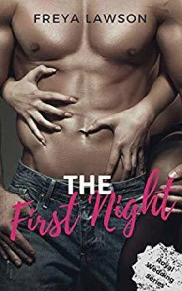 The First Night by Freya Lawson