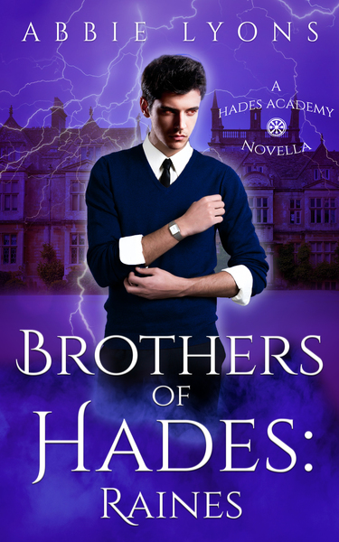 Brothers of Hades: Raines (Prequel) by Abbie Lyons